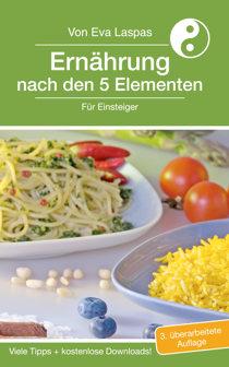 Ernährung nach den 5 Elementen für Einsteiger.