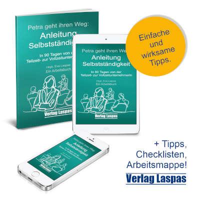 Anleitung Selbstständigkeit - Band 1 (Arbeitsbücher Akademie Schreiben lernen)