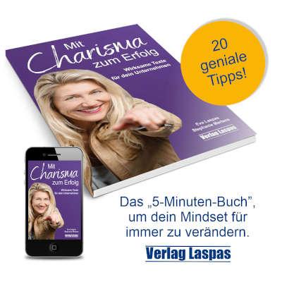 Mit Charisma zum Erfolg  - Wirksame Texte für dein Business