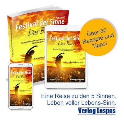 Festival der Sinne - Journal. Das Buch über die fünf Sinne