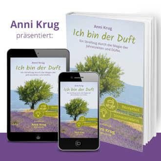 Buch: Ich bin der Duft (Anni Krug)